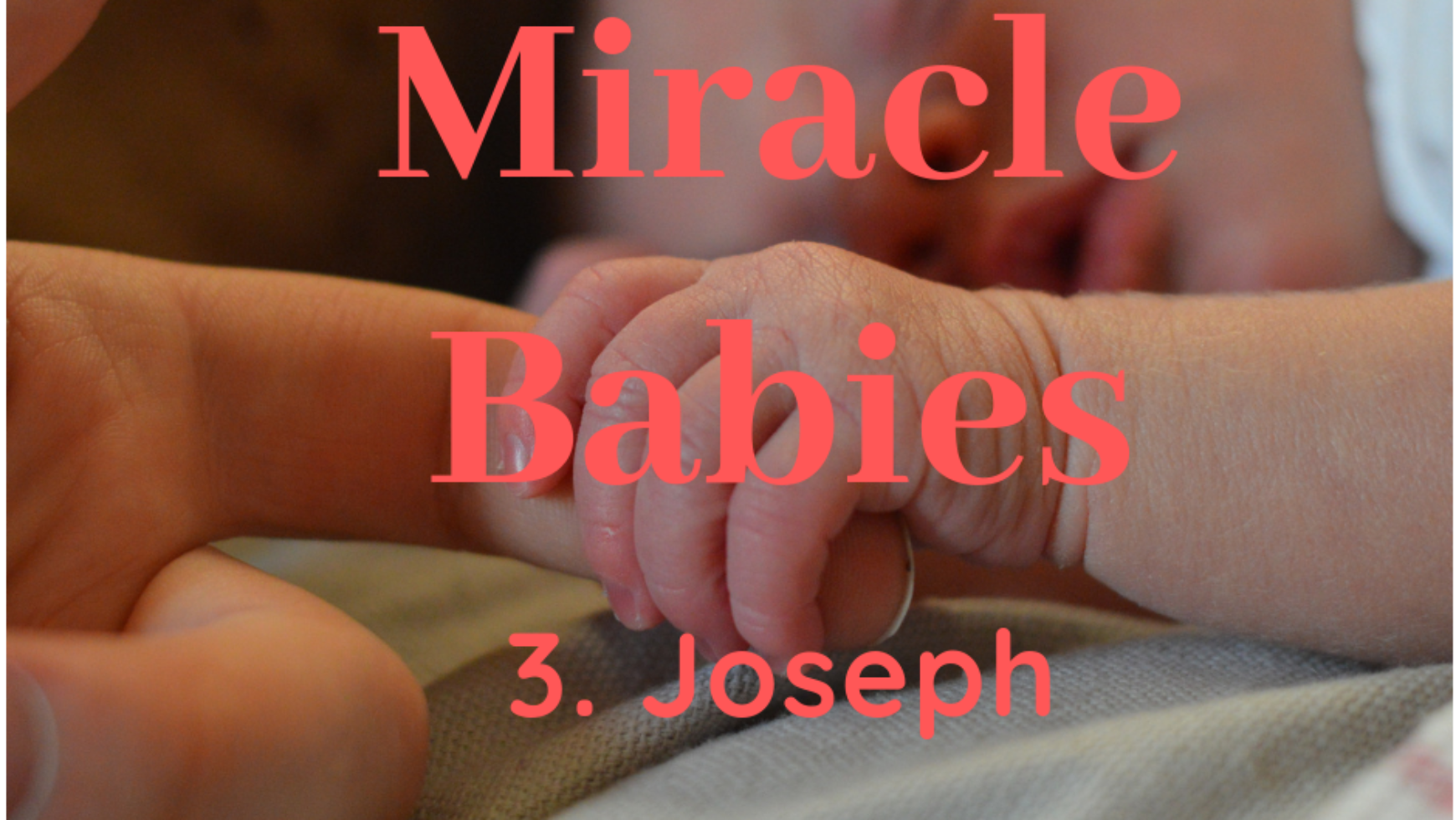 Miracle Babies